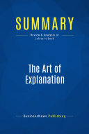 Summary: The Art of Explanation
