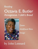 Octavia E Butler: 'Xenogenesis' / 'Lilith's Brood'