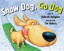 Snow Dog  Go Dog Book PDF