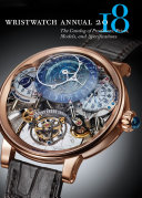 Pdf Wristwatch Annual 2018: The Catalog of Producers, Prices, Models, and Specifications Telecharger