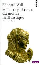 Histoire politique du monde hellénistique (323-30