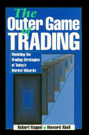 The Outer Game of Trading