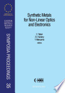 Synthetic Materials for Non-Linear Optics and Electronics