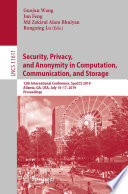 Security  Privacy  and Anonymity in Computation  Communication  and Storage