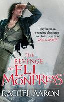 The Revenge of Eli Monpress Pdf/ePub eBook
