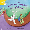 Hare and Tortoise Go to School