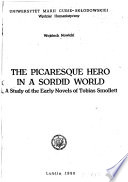 The Picaresque Hero in a Sordid World