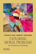 Exploring Moral Problems
