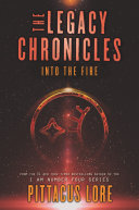 Pdf The Legacy Chronicles: Into the Fire Telecharger