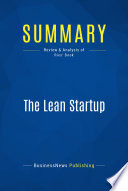 Summary  The Lean Startup