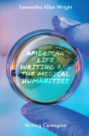 American Life Writing and the Medical Humanities