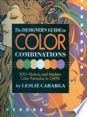 The Designer s Guide to Color Combinations