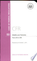Code Of Federal Regulations Title 50 Wildlife And Fisheries Pt 200 599 Revised As Of October 1 2011