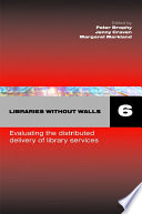 Libraries Without Walls 6