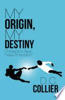 My Origin  My Destiny
