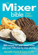 The Mixer Bible