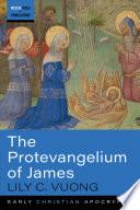 The Protevangelium Of James