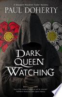 Dark Queen Watching