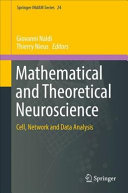 Mathematical and Theoretical Neuroscience