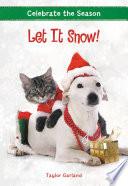 Celebrate the Season  Let It Snow  Book
