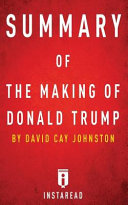 Summary of the Making of Donald Trump Book PDF