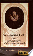 Sir Edward Coke and the Grievances of the Commonwealth