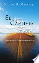 Set the Captives Free Book