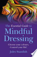 The Essential Guide to Mindful Dressing