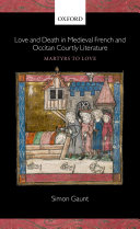 Love and Death in Medieval French and Occitan Courtly Literature