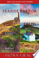 A Lacey Doyle Cozy Mystery Bundle  Vexed on a Visit   4  and Killed with a Kiss   5