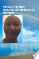 Portia s Rainbow  Featuring Six Degrees Till Midnight Book