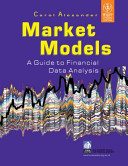 MARKET MODELS: A GUIDE TO FINANCIAL DATA ANALYSIS (With CD )