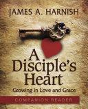 A Disciple's Heart Companion Reader