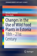 Changes in the Use of Wild Food Plants in Estonia Pdf/ePub eBook