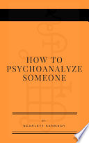 How To Psychoanalyze Someone