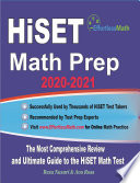 HiSET Math Prep 2020 2021  The Most Comprehensive Review and Ultimate Guide to the HiSET Math Test