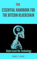 The Essential Handbook for the Bitcoin Blockchain
