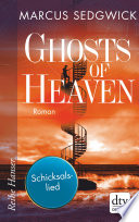 Ghosts of Heaven: Schicksalslied