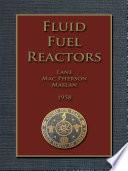 FLUID FUEL REACTORS Book