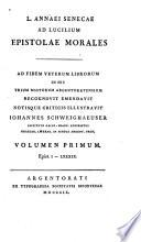 L. Annaei Senecae Ad Lucilium epistolae morales
