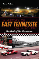 A History of East Tennessee Auto Racing