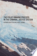 The Policy-making Process in the Criminal Justice System