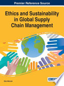 Ethics and Sustainability in Global Supply Chain Management
