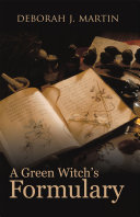A Green Witch s Formulary