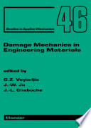 Damage Mechanics in Engineering Materials