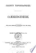 Cambridgeshire  ed  by E R  Kelly   County topogr