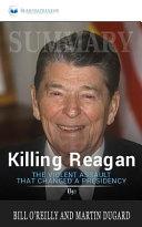 Summary  Killing Reagan