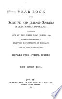 The Year Book Of The Scientific And Learned Societies Of Great Britain And Ireland