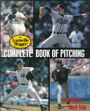 Pdf The Louisville Slugger Complete Book of Pitching