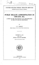 Public Health Administration in Chicago  Ill